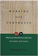 Working with Contracts: What Law School Doesn't Teach You (Paperback, 2)