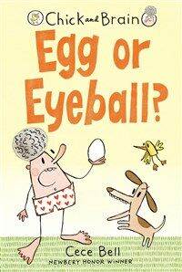 Chick and Brain: Egg or Eyeball? (Paperback)