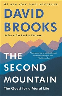 The Second Mountain: The Quest for a Moral Life (Paperback)