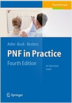 Pnf in Practice: An Illustrated Guide (Paperback, 4, Fully Revised 2)