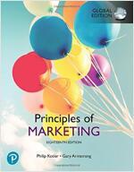 Principles of Marketing, Global Edition (Paperback, 18 ed)