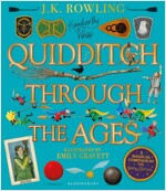 Quidditch Through the Ages - Illustrated Edition : A magical companion to the Harry Potter stories (Hardcover)