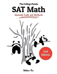 The College Panda's SAT Math: Advanced Guide and Workbook (Paperback)