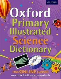 Oxford Primary Illustrated Science Dictionary (Package)