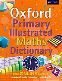 Oxford Primary Illustrated Maths Dictionary (Package)