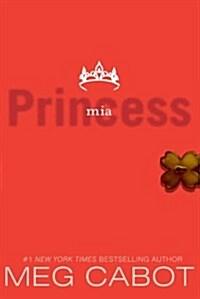 The Princess Diaries, Volume IX: Princess MIA (Paperback)