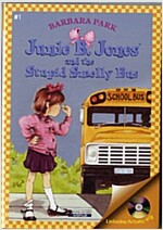 Junie B. Jones #1 : and the Stupid Smelly Bus (Paperback + CD)