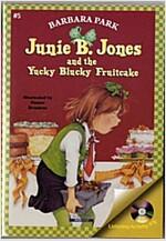 Junie B. Jones #5 : and the Yucky Blucky Fruitcake (Paperback + CD)