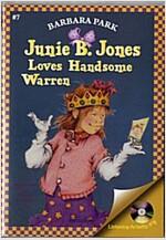 Junie B. Jones #7 : and Loves Handsome Warren (Paperback + CD)