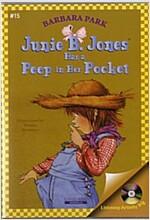 Junie B. Jones #15 : Has a Peep in Her Pocket (Paperback + CD)