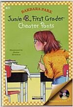 Junie B. Jones #21 : First Grader : Cheater Pants (Paperback + CD)