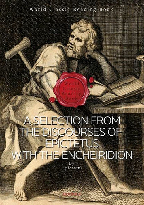 [POD] 에픽테토스 어록 담화집 (스토아 학파 사상) :  A Selection from the Discourses of Epictetus with the Encheiridion (영어원서)