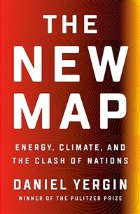 The New Map: Energy, Climate, and the Clash of Nations (Hardcover)