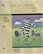 High Court Case Summaries: Criminal Law: Keyed to Kadish, Schulhofer and Steiker's Casebook on Criminal Law                                            (Paperback, 8th)