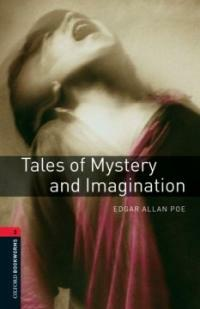 Oxford Bookworms Library: Level 3:: Tales of Mystery and Imagination (Paperback)