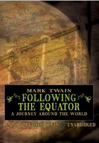 Following the Equator: A Journey Around the World (MP3 CD)