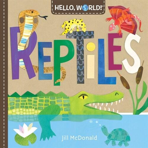 Hello, World! Reptiles (Board Books)