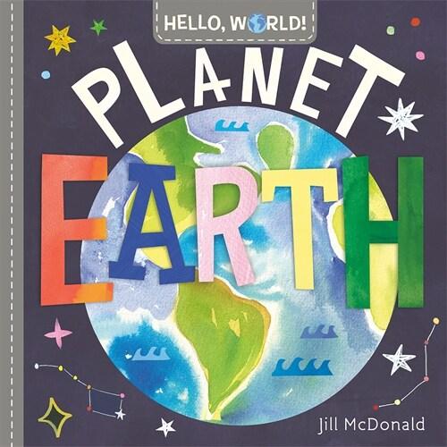 Hello, World! Planet Earth (Board Books)