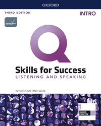 Q Skills for Success Listening & Speaking Intro : Student Book with Online Practice (3rd Edition)