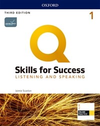 Q Skills for Success Listening & Speaking 1: Student Book with Online Practice (3rd Edition)
