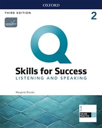 Q Skills for Success Listening & Speaking 2: Student Book with Online Practice (3rd Edition)