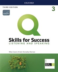 Q Skills for Success Listening & Speaking 3: Student Book with Online Practice (3rd Edition)