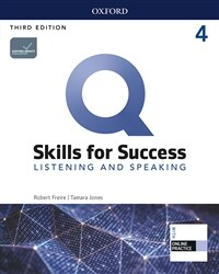 Q Skills for Success Listening & Speaking 4: Student Book with Online Practice (3rd Edition)