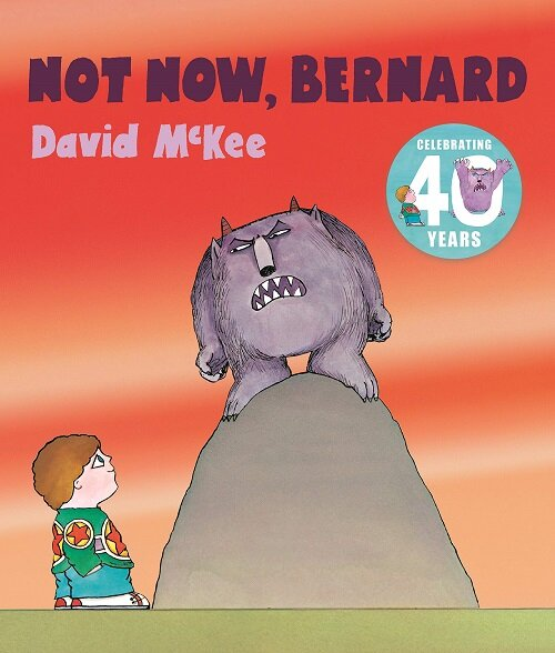 Not Now, Bernard (Paperback)