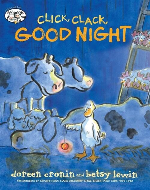 Click, Clack, Good Night (Hardcover)