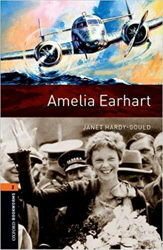 Oxford Bookworms Library: Level 2:: Amelia Earhart (Paperback + MP3 download, 3rd Edition)