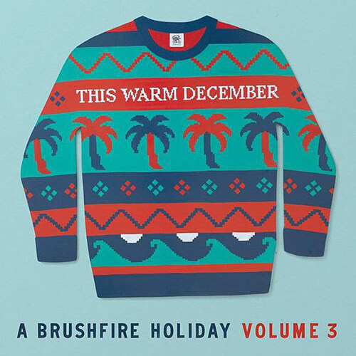 [수입] This Warm December, A Brushfire Holiday Vol. 3 [White LP]