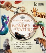 Fantastic Beasts: The Wonder of Nature : Amazing Animals and the Magical Creatures of Harry Potter and Fantastic Beasts (Paperback)