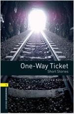 Oxford Bookworms Library: Level 1:: One-Way Ticket - Short Stories  audio CD pack (Paperback)