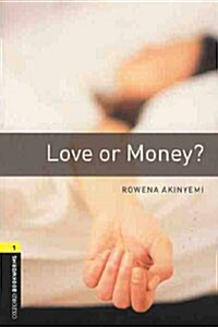 Oxford Bookworms Library: Level 1:: Love or Money? (Paperback)