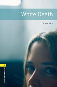 Oxford Bookworms Library: Level 1:: White Death audio CD pack (Paperback)