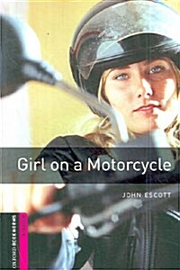 Oxford Bookworms Library: Starter Level:: Girl on a Motorcycle (Paperback)