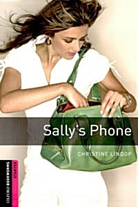 Oxford Bookworms Library: Starter Level:: Sallys Phone (Paperback)