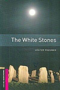Oxford Bookworms Library: Starter Level:: The White Stones (Paperback)