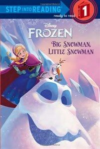 Frozen: Big Snowman, Little Snowman (Paperback)