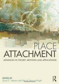 Place attachment : advances in theory, methods, and applications