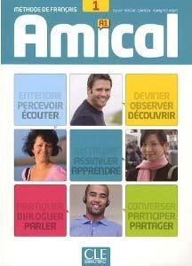 Amical: Livre De L'Eleve 1 & CD Audio MP3, Livret Corriges Et Transcriptions (French, Paperback)