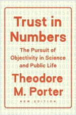 Trust in Numbers: The Pursuit of Objectivity in Science and Public Life (Paperback)