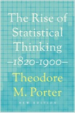 The Rise of Statistical Thinking, 1820-1900 (Paperback)