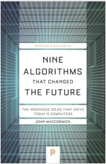 Nine Algorithms That Changed the Future: The Ingenious Ideas That Drive Today's Computers (Paperback)