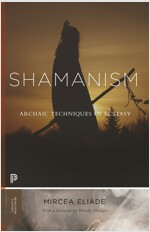 Shamanism: Archaic Techniques of Ecstasy (Paperback)