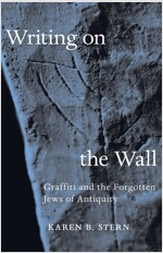 Writing on the Wall: Graffiti and the Forgotten Jews of Antiquity (Paperback)
