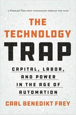 The Technology Trap: Capital, Labor, and Power in the Age of Automation (Paperback)