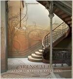 Art Nouveau: Paris, Bruxelles, Barcelona (Paperback)