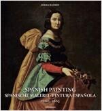 Spanish Painting: Spanische Malerei, Pintura Espa?la 1200 -- 1665 (Paperback)