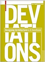 Deviations: Designing Architecture: A Manual (Paperback)